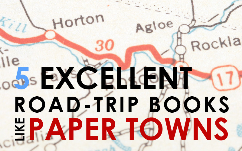 5 Books like Paper Towns