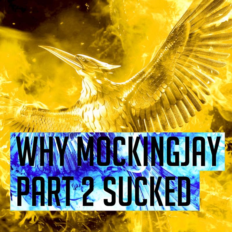 why mockingjay part 2 sucked